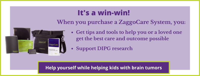 ZaggoCare helps patients get the best care possible and supports pediatric brain tumor research